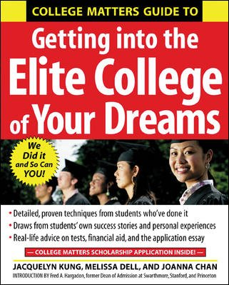 College Matters Guide to Getting Into the Elite College of Your Dreams cover
