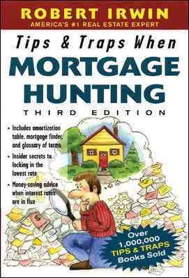 Tips & Traps When Mortgage Hunting, 3/e (Tips and Traps) cover