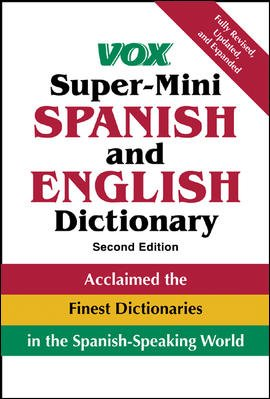 Vox Super-Mini Spanish and English Dictionary (VOX Dictionary Series) cover