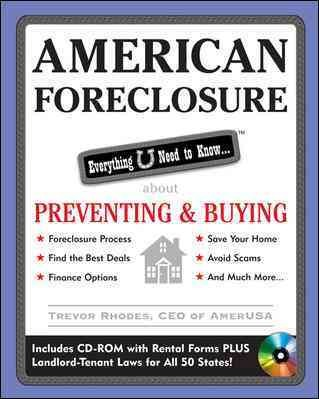 American Foreclosure: Everything U Need to Know About Preventing and Buying (American Real Estate) cover