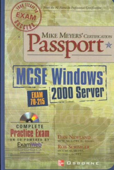 Mike Meyers' MCSE Windows (R) 2000 Server Certification Passport (Exam 70-215) cover