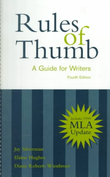 Rules of Thumb: A Guide for Writers with 1999 MLA Updates cover