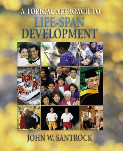 A Topical Approach to Life-Span Development cover