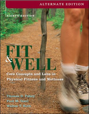 Fit & Well, Alternate: Core Concepts and Labs in Physical Fitness and Wellness cover