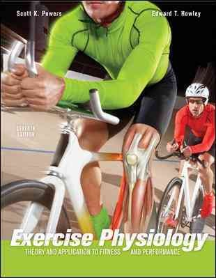 Exercise Physiology: Theory and Application to Fitness and Performance cover