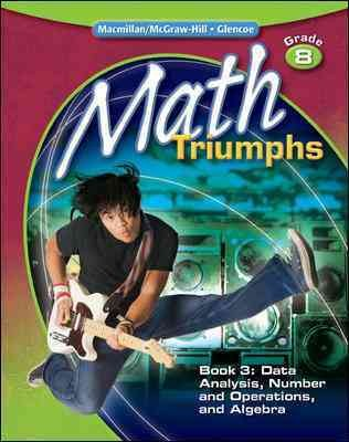 Math Triumphs, Grade 8, Student Study Guide, Book 3: Data Analysis, Number and Operations, and Algebra (MATH INTERVENTION (K-5))