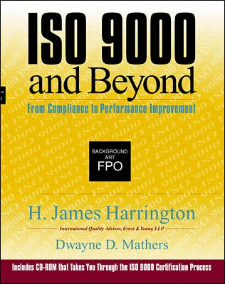 ISO 9000 and Beyond: From Compliance to Performance Improvement cover