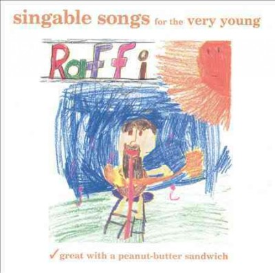 Singable Songs for the Very Young: Great with a Peanut-Butter Sandwich cover