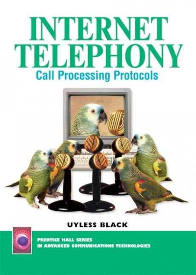 Internet Telephony: Call Processing Protocols cover