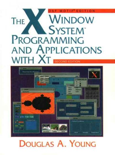 The X Window System: Programming and Applications with Xt, OSF/Motif cover