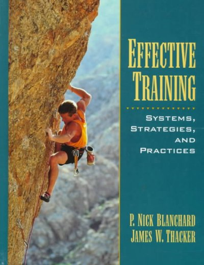 Effective Training: Systems, Strategies and Practices cover