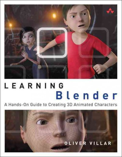 Learning Blender: A Hands-On Guide to Creating 3D Animated Characters (Addison-Wesley Learning) cover