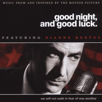 Good Night, And Good Luck - Music From And Inspired By The Motion Picture cover