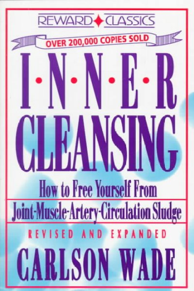 Inner Cleansing: How to Free Yourself from Joint Muscle Artery Circulation Sludge cover