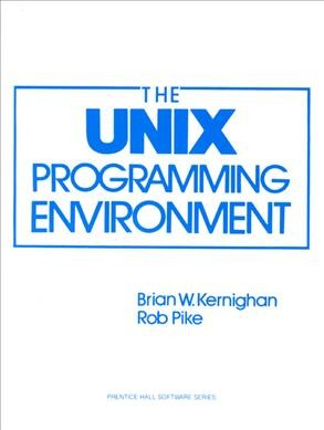 The Unix Programming Environment (Prentice-Hall Software Series) cover