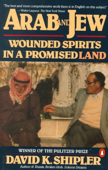 Arab and Jew: Wounded Spirits in a Promised Land cover