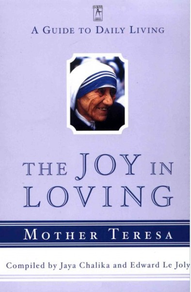 The Joy in Loving: A Guide to Daily Living (Compass)