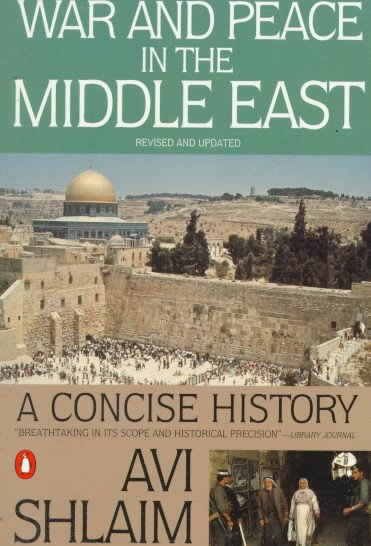 War and Peace in the Middle East: A Concise History, Revised and Updated cover