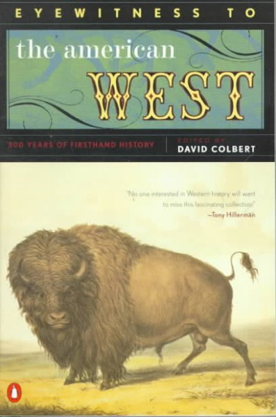Eyewitness to the American West: 500 Years of  Firsthand History cover