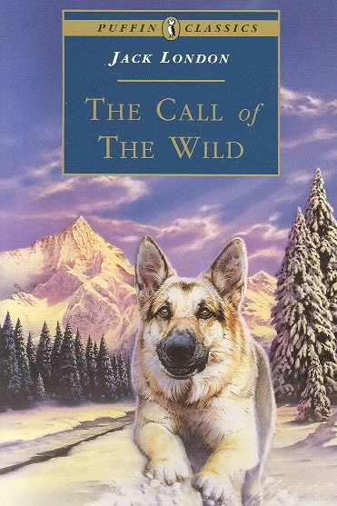 The Call of the Wild (Puffin Classics) cover
