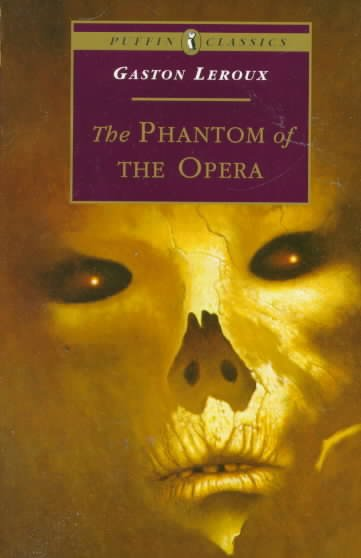 The Phantom of the Opera (Puffin Classics) cover