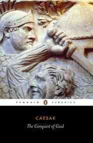 The Conquest of Gaul (Penguin Classics) cover
