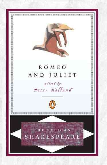 Romeo and Juliet (The Pelican Shakespeare) cover