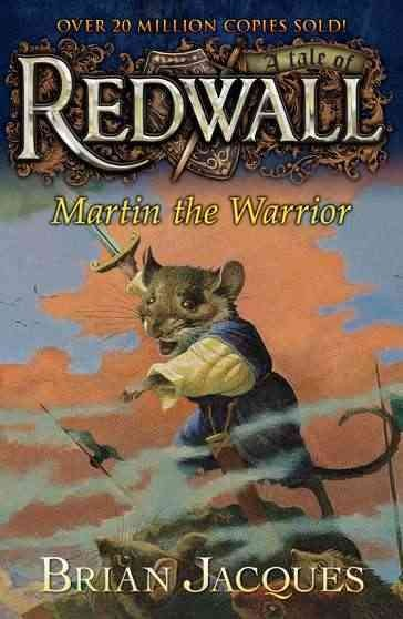 Martin the Warrior: A Tale from Redwall cover