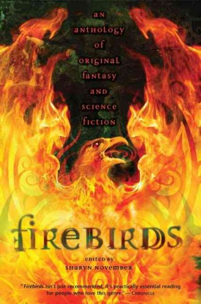 Firebirds: An Anthology of Original Fantasy and Science Fiction cover