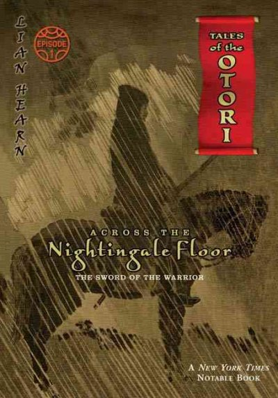 Across the Nightingale Floor, Episode 1: The Sword of the Warrior (Tales of the Otori) cover