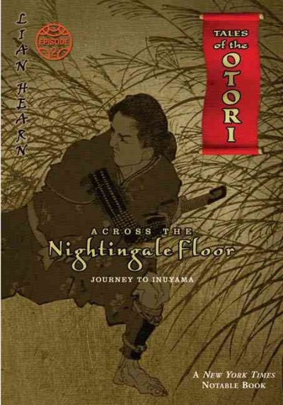 Across The Nightingale Floor, Episode 2: Journey To Inuyama (Tales of the Otori, Book 2) cover