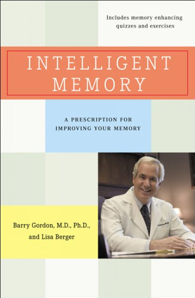 Intelligent Memory: Improve Your Memory No Matter What Your Age