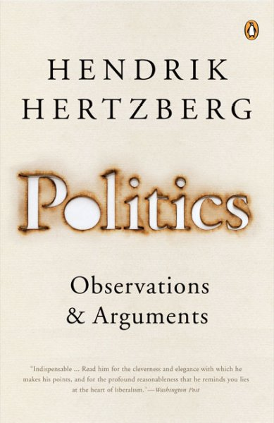 Politics: Observations and Arguments, 1966-2004 cover