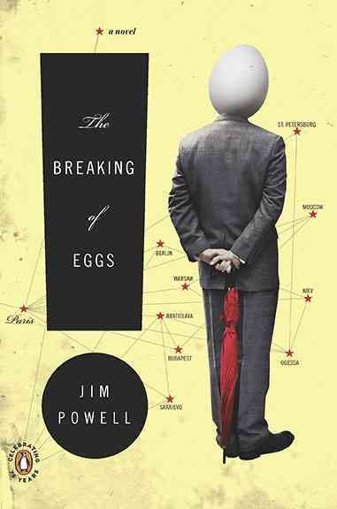 The Breaking of Eggs: A Novel