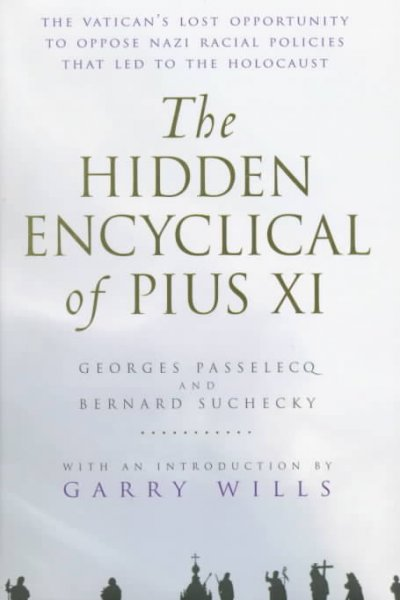 The Hidden Encyclical of Pius XI cover