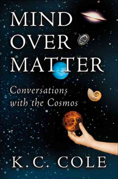 Mind over Matter: Conversations With the Cosmos cover
