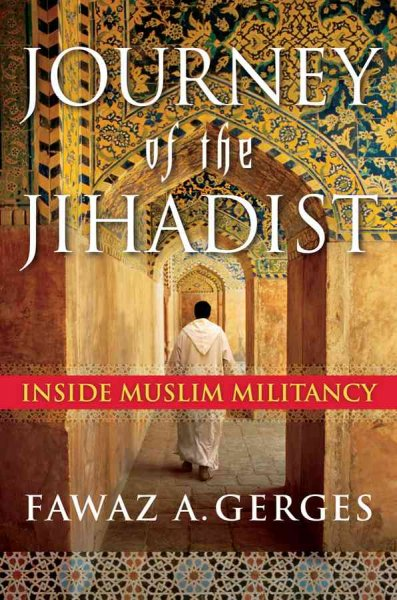 Journey of the Jihadist: Inside Muslim Militancy cover