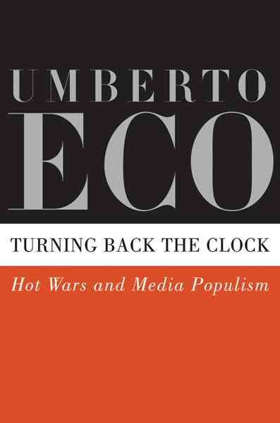 Turning Back the Clock: Hot Wars and Media Populism cover