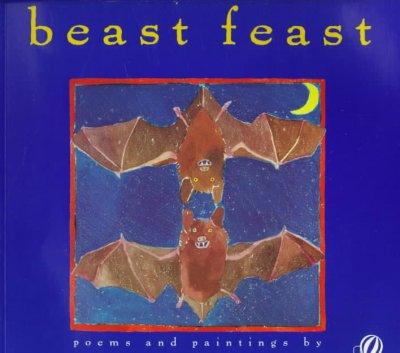 Beast Feast: Poems & Paintings