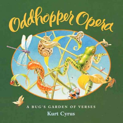 Oddhopper Opera: A Bug's Garden of Verses cover