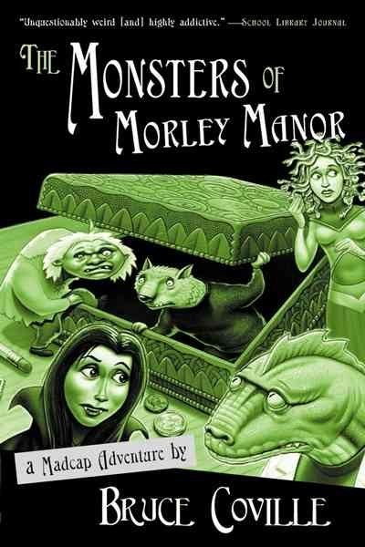 The Monsters of Morley Manor: A Madcap Adventure cover