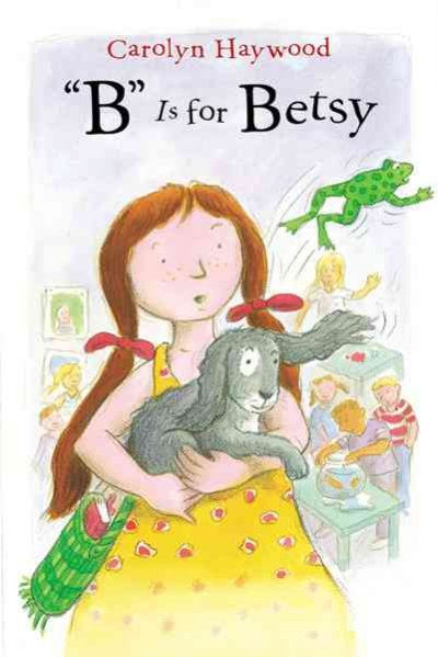 B Is for Betsy (1) (Betsy (Paperback)) cover