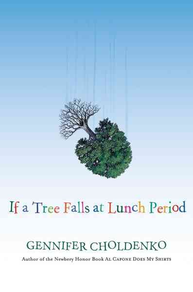 If a Tree Falls at Lunch Period cover