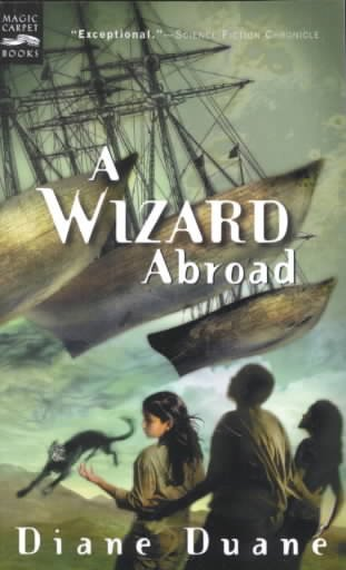 A Wizard Abroad: The Fourth Book in the Young Wizards Series cover