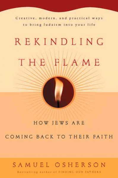 Rekindling the Flame: How Jews Are Coming Back to Their Faith cover