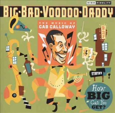 How Big Can You Get?: The Music of Cab Calloway cover