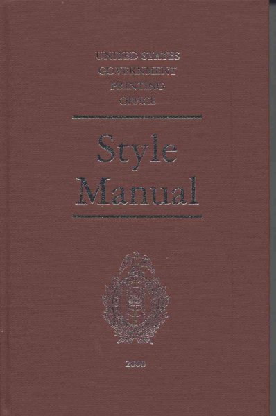 The United States Government Printing Office Style Manual 2000 cover