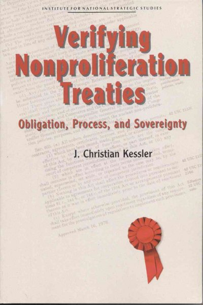 Verifying Nonproliferation Treaties: Obligation, Process, and  Sovereignty cover