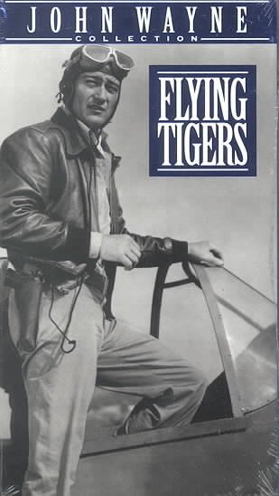 Flying Tigers (John Wayne Collection Edition) [VHS] cover