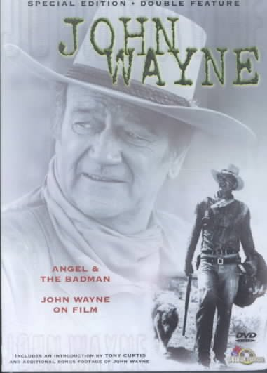 Angel & The Badman / John Wayne on Film cover